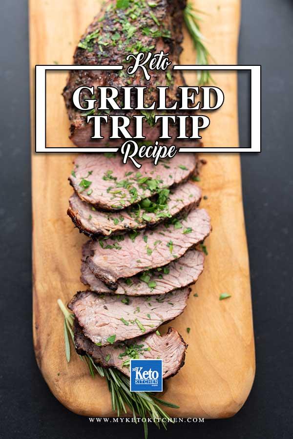 Sliced Grilled Tri Tip on a wooden board
