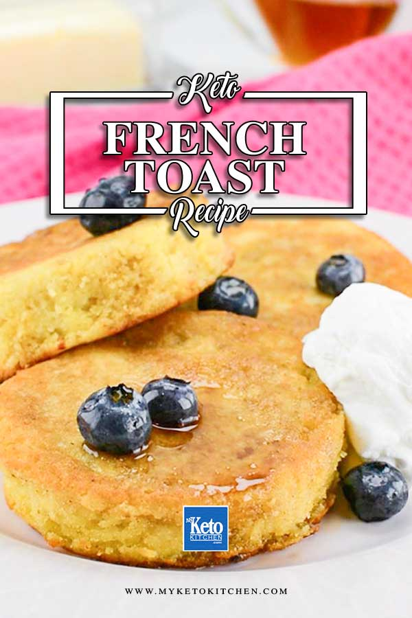 Keto French Toast on the