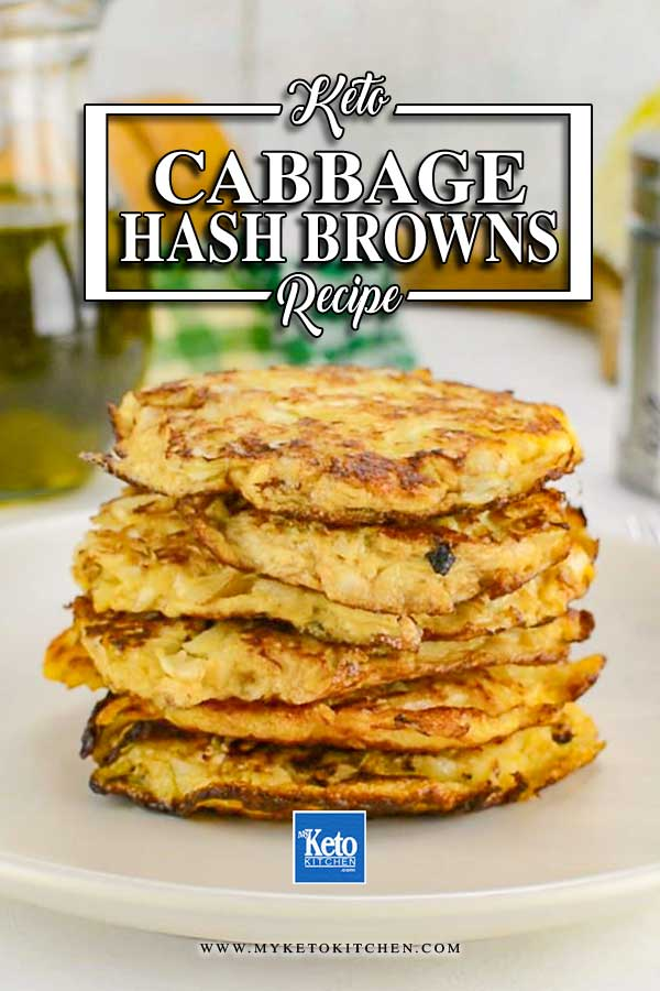 Keto Cabbage Hash Browns stacked on a plate