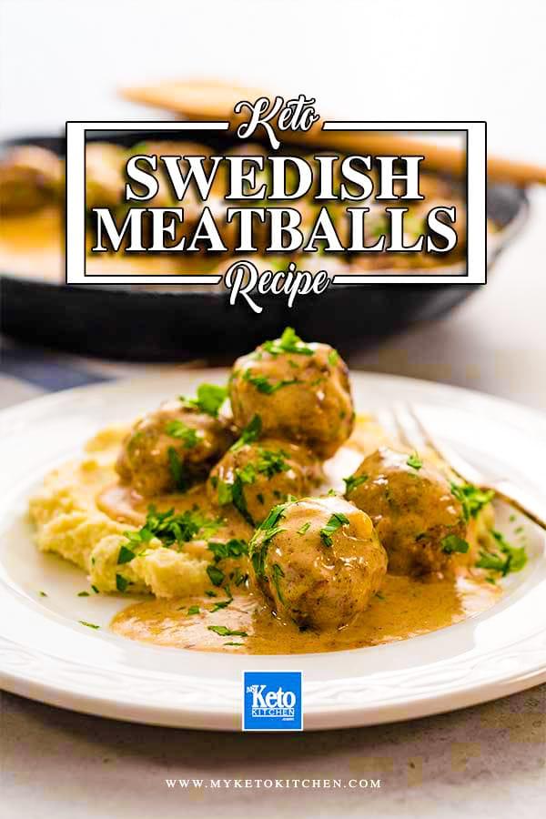 Low Carb Keto Swedish Meatballs