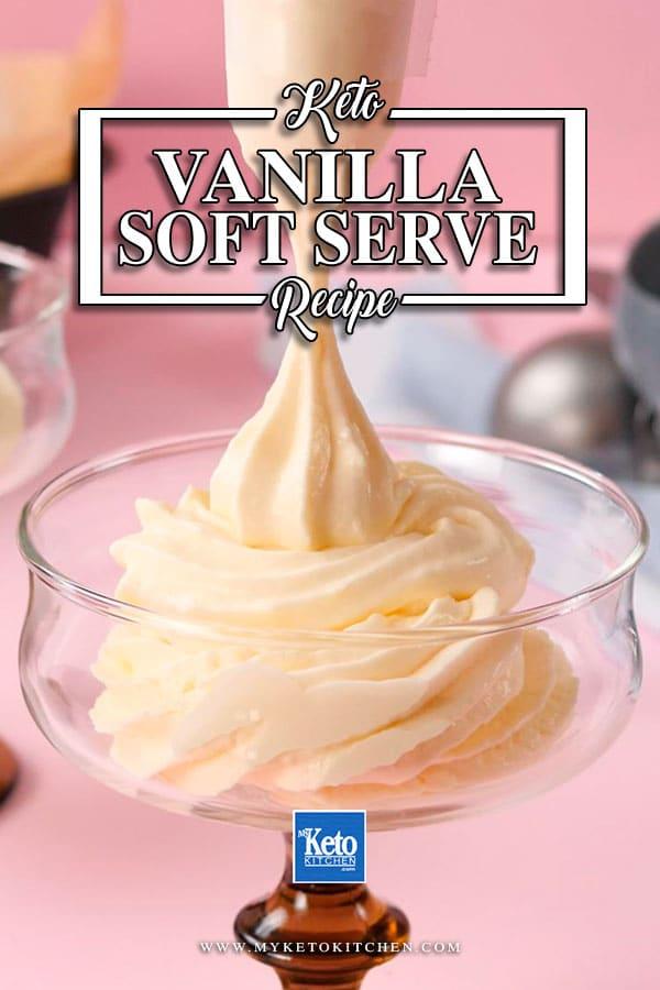 Keto Vanilla Soft Serve served in a glass