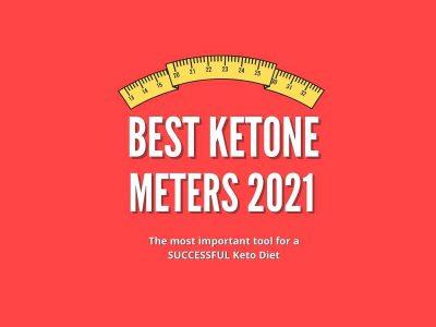 Best Ketone Meters of 2021 – Monitor Ketosis + Blood Glucose Levels