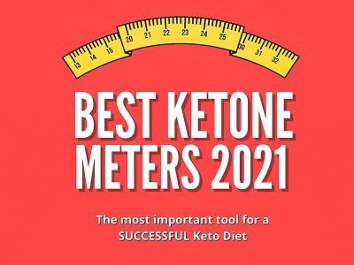 Best Ketone Meters Review of 2021 – Test & Monitor Ketosis + Blood Glucose Levels
