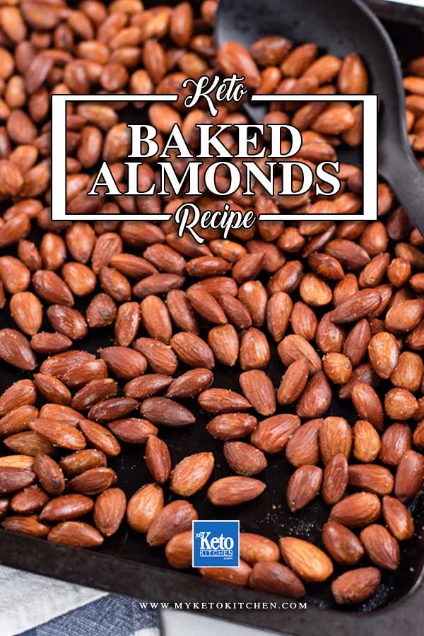 Low Carb Baked Almonds in a the baking pan.