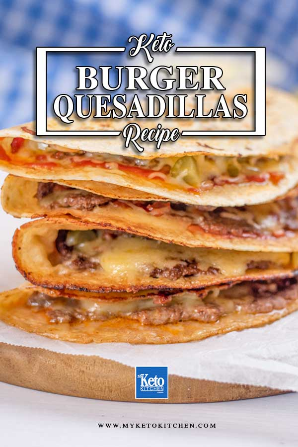 Keto Burger Quesadillas stacked in a pile.